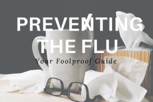 3 Tips to Help You Protect Yourself from Flu