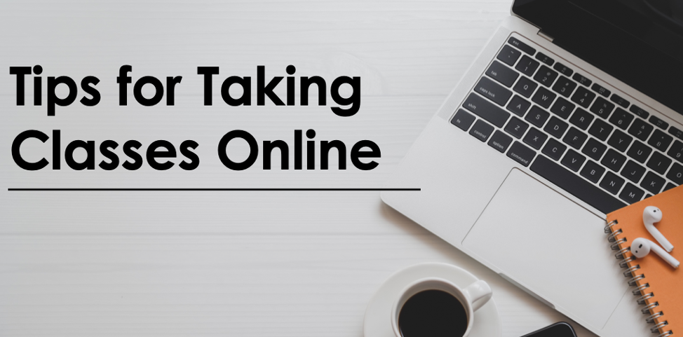 7 Tips for Taking Classes Online