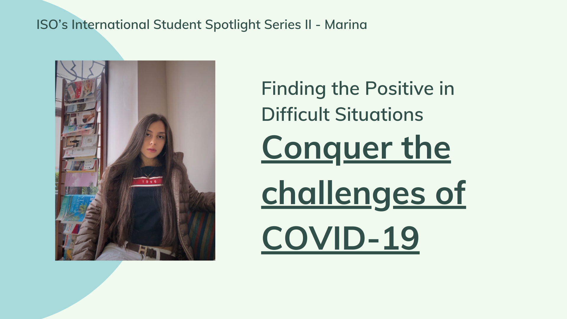 Finding the Positive in Difficult Situations: International students conquer the challenges of COVID-19